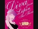 「DIVA FROM LUPIN THE THIRD」