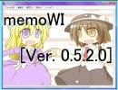 【ニコニコ動画】背景に画像を設定できるメモ帳を作ってみた【memoWI】を解析してみた