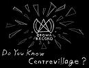 【ニコニコ動画】【オリジナル曲】 Do You Know Centrevillage?を解析してみた