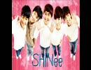【作業用BGM】 SHINee / シャイニー