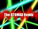 The OTOMAD Remix
