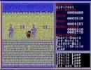 ほぼ初見のザナドゥ(Xanadu)シナリオ2を実況プレイ part-8