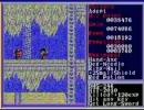 ほぼ初見のザナドゥ(Xanadu)シナリオ2を実況プレイ part-18