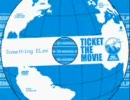 [Something ELse] TICKET THE MOVIE