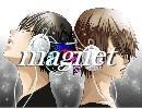 【 magnet 】歌ってみた みーちゃん×【蓮】 thumbnail
