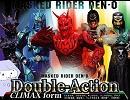 仮面ライダー電王 Double-Action Climax Formを歌ってみた〈(...