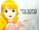 """Miki Hohii """"My Song"""" -Edited PV-"""