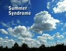 【ニコニコ動画】【オリジナル曲】 Summer Syndrome 【蝉注意】を解析してみた