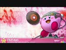 【カービィメドレー】DREAM☆JUICE - THE MEDLEY OF KIRBY'S ADVENTURE - thumbnail