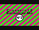 Cigarette12 Electromode mix No.2