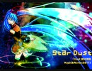【EasyPop/初音ミク】Star Dust