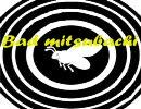 Bad mitsubachi!!【Bad apple!!×ミツバチ】 thumbnail