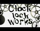 歌わせて頂きました『clock lock works』 (・ω・。≡=w=)