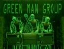 激裏 Movie ♯11 【GREEN MAN GROUP】