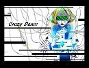 【ニコニコ動画】【オリジナル曲】crazy danceを解析してみた