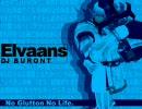 【作業用ブロント】Elvaans【Evans×ブロントさん】