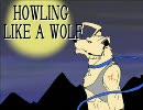 HOWLING LIKE A WOLF