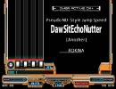 [オリジナルBMSを晒すテスト]#1 Daw Sit Echo Nutter