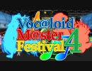 """Voc@loidM@ster Festival 4 Opening"""