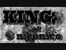ニコニコメドレー『KING of niconico』