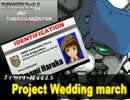 【第三次ウソm@s祭り】 POWER-iDoLLS -Project Wedding march-