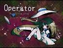 【D'n'B】 Operator 【翔歌トリ】