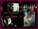 Capsule「JUMPER」×mryat「Reconstructed」【マッシュアップ】 thumbnail
