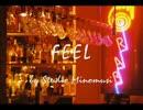 【ニコニコ動画】【INSTRUMENTAL】 「FEEL」 【ORIGINAL】を解析してみた