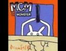 M.C.M. And The Monster - Stay Inside