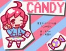 【重音テト】CANDY【オリジナル曲】