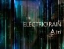 【ニコニコ動画】A tri - ELECTRIC RAIN(DEMO)を解析してみた