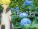 【鏡音レンAp.c×s】 Brella 【カバー】 thumbnail