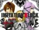IMITATION BLACK【雪猫×ou*×ちえ】