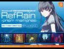 RefRain ~prism memories~ PV