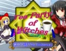 【MUGEN】Tea Party of Witches 第二十話前編【ストーリー】