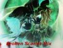【東方音遊戯】Broken Scarlet Mix