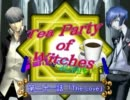 【MUGEN】Tea Party of Witches 第二十一話【ストーリー】