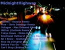 【MidnightHighway】SATELLiTE ж007【Mixed by Amateras】