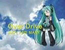 初音ミクで「Over Drive」