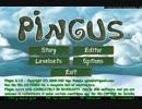 【ペンギンたちと安住の地を求めてみた】Pingus【その17】