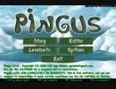 【ペンギンたちと安住の地を求めてみた】Pingus【その18_1】