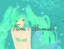 【初音ミク】From:MERMAID【オリジナル曲】