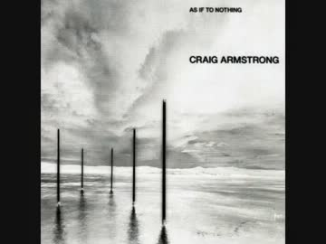 Craig Armstrong - Finding Beau...