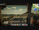【Minecraft】世界一かわいい要塞! Pt.7+雰囲気重視のMOD導入2
