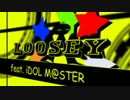 アイドルマスター 「Loosey」 ‐ ニコニコ動画(原宿)