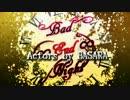 【第9回MMD杯本選】Bad ∞ End ∞ Night~Actors by BASARA~【MMD戦国BASARALOID】