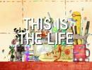 【初音ミク】 THIS IS THE LIFE 【オリジナル曲】