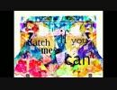 【ニコニコ動画】【NNI】 Catch me if you can 【オリジナル】を解析してみた