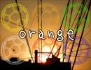 【桃プ/レ男子】orange【合唱】
