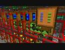 【Minecraft】工業化MODでMinecraft Part5【実況プレイ】